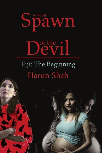 9780595471966: Spawn of the Devil: Fiji - The Beginning