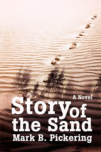 Story of the Sand: Pickering, Mark