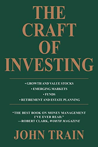 9780595472123: The Craft of Investing: Growth and Value Stocks * Emerging Markets * Funds * Retirement and Estate Planning