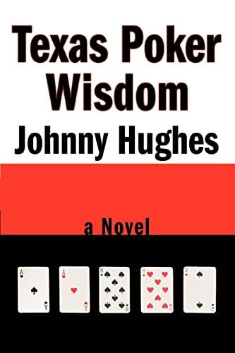 9780595472277: Texas Poker Wisdom