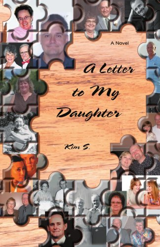 A Letter to My Daughter: Kim S; S, Kim
