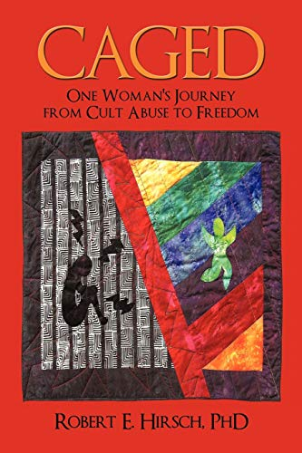 9780595473502: Caged: One Woman's Journey from Cult Abuse to Freedom