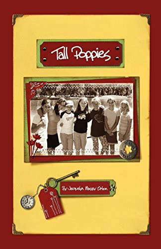 Tall Poppies: The Tall Poppy Diaries: Jacquelyn Massey Orton