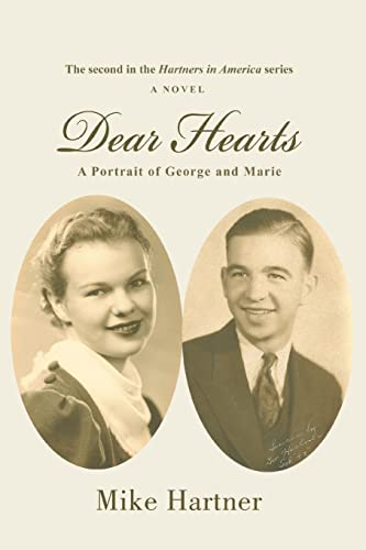 Dear Hearts A Portrait of George and Marie: Mike Hartner