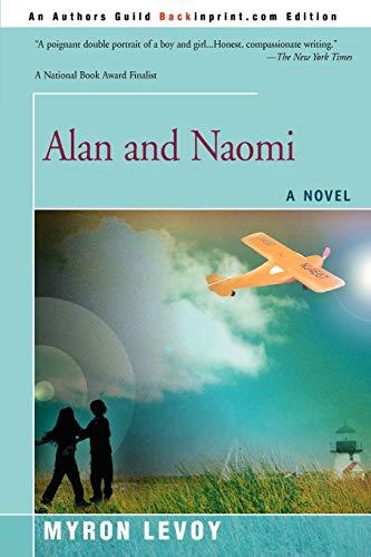 9780595474240: Alan and Naomi