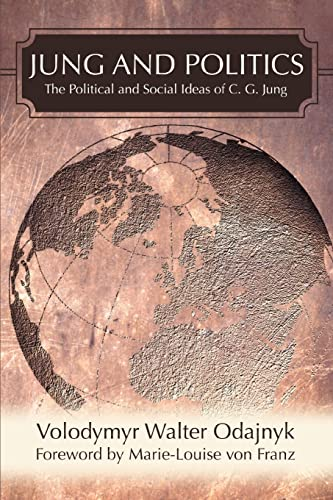 9780595474516: Jung and Politics: The Political and Social Ideas of C. G. Jung