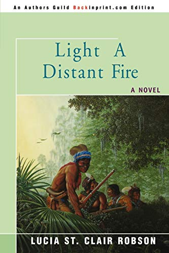 Light a Distant Fire: Lucia Robson