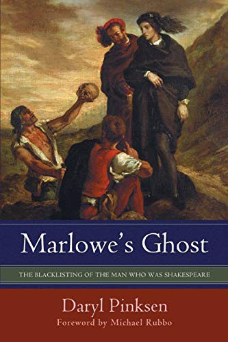 9780595475148: Marlowe's Ghost: The Blacklisting of the Man Who Was Shakespeare