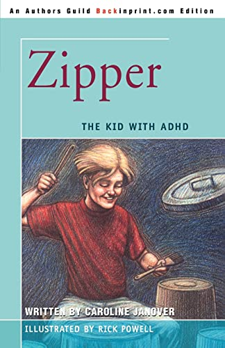 9780595476152: Zipper: The Kid with ADHD