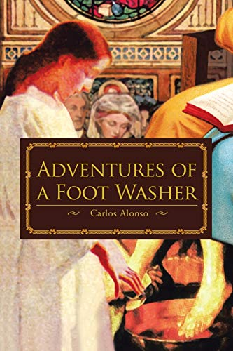 9780595476381: Adventures of a Foot Washer