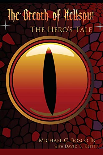 9780595476459: The Breath of Hellspur: The Hero's Tale