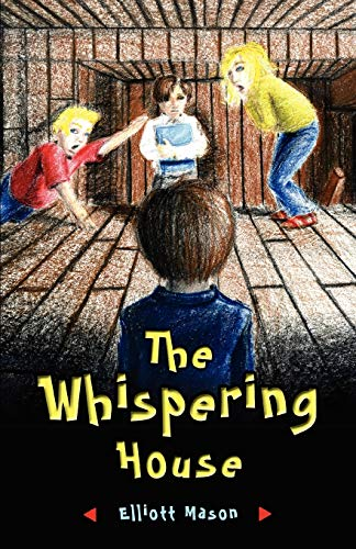 The Whispering House: Elliott Mason