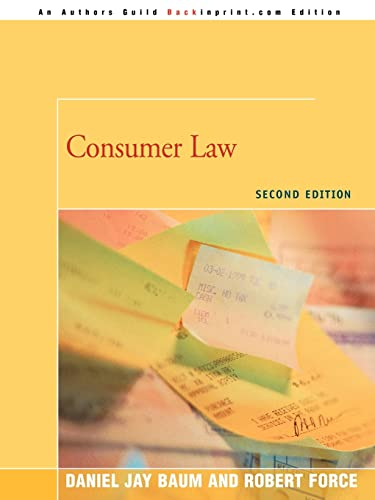 9780595477098: Consumer Law: Second Edition
