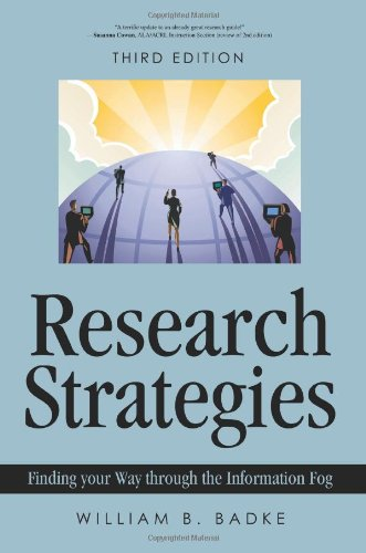9780595477470: Research Strategies: Finding your Way through the Information Fog