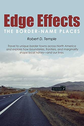 9780595477586: Edge Effects: The Border-Name Places