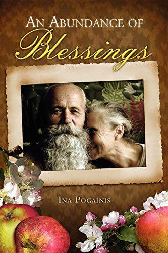 An Abundance of Blessings: Ina Pogainis
