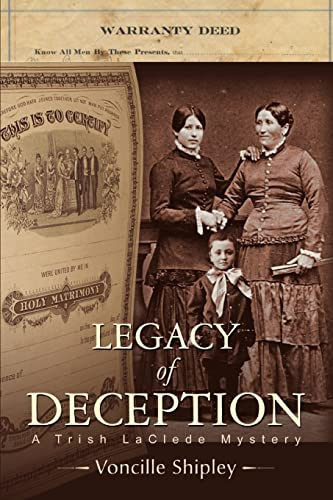 Legacy of Deception: A Trish LaClede Mystery: Voncille Shipley
