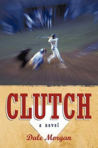 9780595479061: Clutch