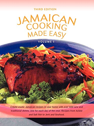 Jamaican Cooking Made Easy: Volume I: Scott, Colin