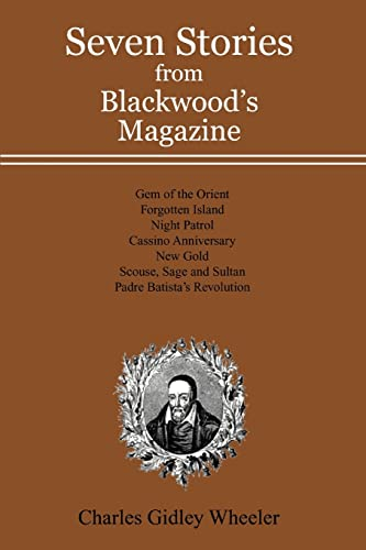 Seven Stories from Blackwood's Magazine (0595479707) by Charles Wheeler