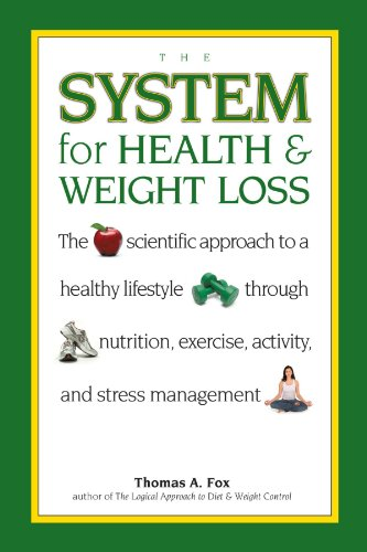 The System for Health and Weight Loss: Fox, Thomas A.