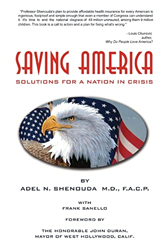 9780595480135: Saving America: Solutions for A Nation in Crisis