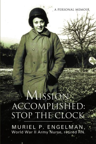 9780595481101: Mission Accomplished: Stop The Clock: A Personal Memoir