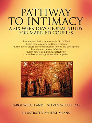Pathway to Intimacy: A Six Week Devotional Study for Married Couples: Carol Welch