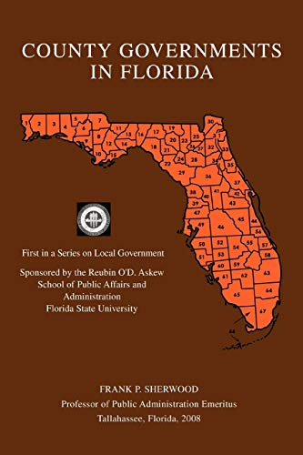 9780595481606: County Governments In Florida: First in a Series on Local Government