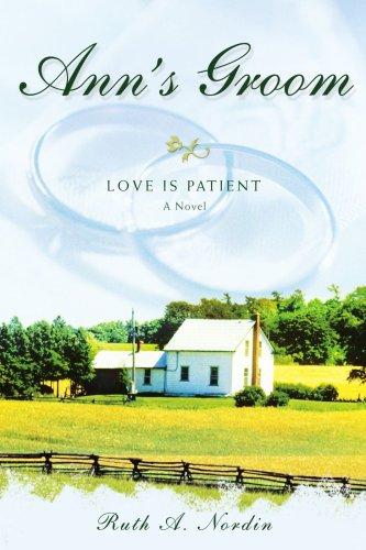 9780595481798: Ann's Groom: Love Is Patient