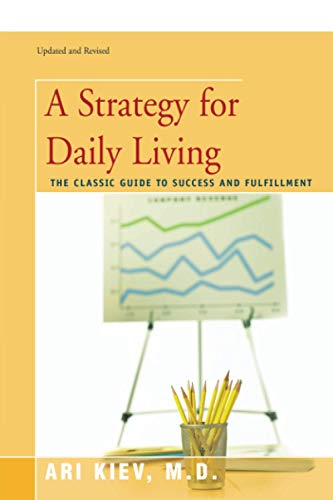 9780595482146: A Strategy for Daily Living: The Classic Guide to Success and Fulfillment