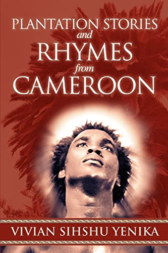 9780595482177: Plantation Stories and Rhymes from Cameroon