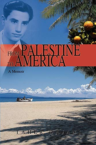 9780595482863: From Palestine to America: A Memoir