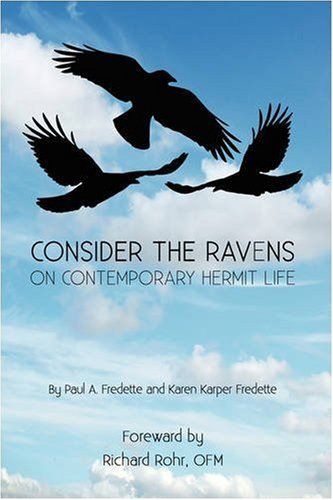 9780595482948: Consider the Ravens: On Contemporary Hermit Life