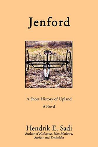 Jenford: A Short History of Upland: Sadi, Hendrik