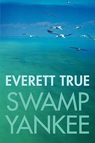 9780595483983: Swamp Yankee
