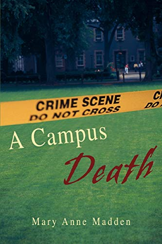 A Campus Death: Mary Anne Madden
