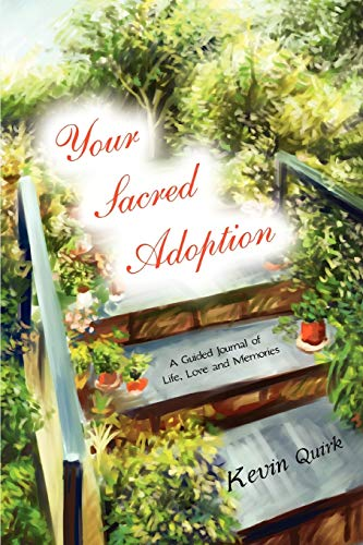 9780595485307: Your Sacred Adoption: A Guided Journal of Life, Love and Memories