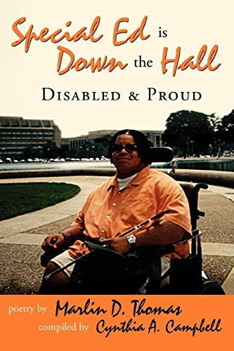 9780595485406: Special Ed Is Down The Hall: Disabled And Proud