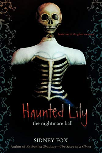 9780595485970: Haunted Lily: The Nightmare Ball (Ghost Memoirs)
