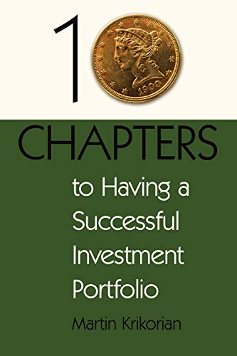 9780595486137: 10 Chapters to Having a Successful Investment Portfolio