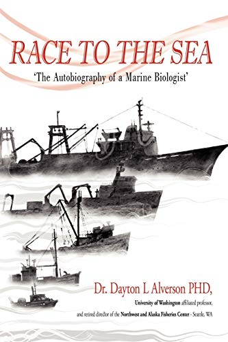 9780595486809: Race to the Sea: The Autobiography of a Marine Biologist