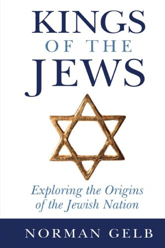 9780595487363: Kings of the Jews: Exploring the Origins of the Jewish Nation