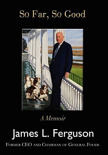 9780595487448: SO FAR, SO GOOD: A Memoir