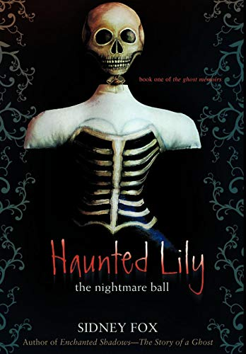 9780595487677: Haunted Lily: The Nightmare Ball