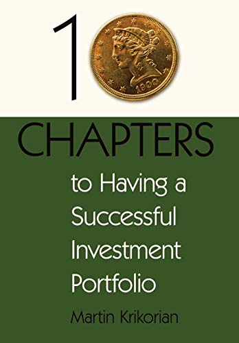 9780595489930: 10 Chapters to Having a Successful Investment Portfolio