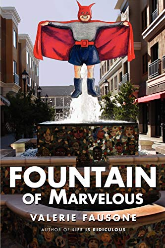 9780595491285: Fountain of Marvelous