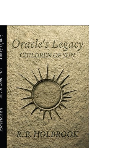 9780595491650: Oracle's Legacy: Children Of Sun