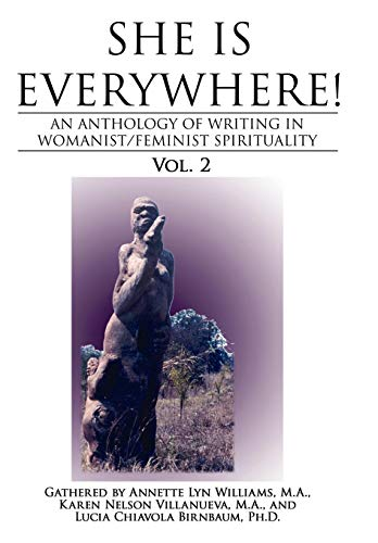 She Is Everywhere Vol. 2: An Anthology: M. A. Karen