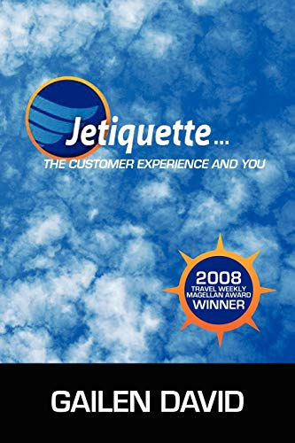 9780595495207: Jetiquette...The Customer Experience and You